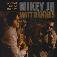 Mikey Junior | Pocket Full of Money (Acoustic Recordings)