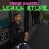 Mikkey Halsted: Liquor Store