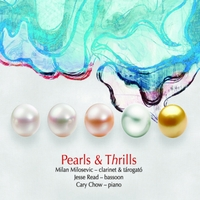 Milan Milosevic, Jesse Read & Cary Chow | Pearls & Thrills