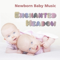 Milan Mitic Newborn Baby Music Enchanted Meadow