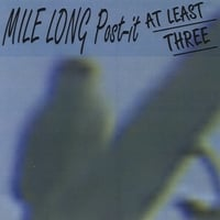 Mile Long Post-It | At Least Three