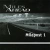 MILES AHEAD: Milepost 1