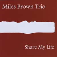 Album Share My Life by Miles Brown