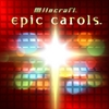 Milocraft: Epic Carols