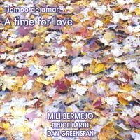 Mili Bermejo: A Time For Love