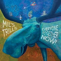 Mil's Trills & Amelia Robinson | Everyone Together Now!