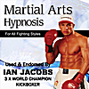 Mind Journeys Hypnosis: Martial Arts Hypnosis