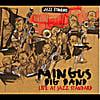 Mingus Big Band: Mingus Big Band Live at Jazz Standard