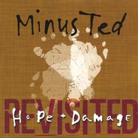 Minus Ted | Hope & Damage revisited