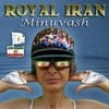 Minuvash: Royal Iran