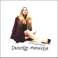 Danielle Miraglia | Nothing Romantic