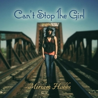 Miriam Hobbs | Can't Stop the Girl