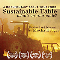 Mischa Hedges Films | Sustainable Table: What's On Your Plate?