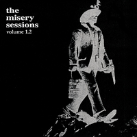 Various Artists | Misery Sessions, Vol. 1.2