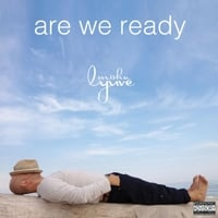 Misha Lyuve: Are We Ready