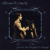 Misner & Smith | Live At the Freight & Salvage