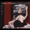 Miss Gina Music: Ageless Reflection