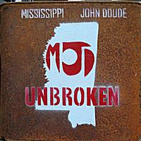 Mississippi John Doude: Unbroken