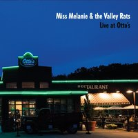Miss Melanie & the Valley Rats | Live At Otto's