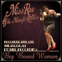 Miss Rae & the Midnight Ramblers: Big Boned Woman