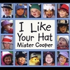 Mister Cooper: I Like Your Hat