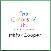 Mister Cooper | The Colors of Us