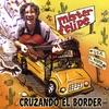 MISTER FELIPE: Cruzando el Border