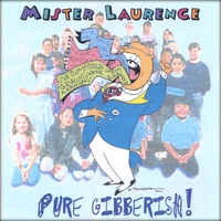 MISTER LAURENCE & his Play Money Band | Pure Gibberish