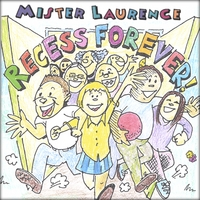 MISTER LAURENCE and his Play Money Band | Recess Forever