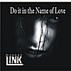Mister Link: Do It in the Name of Love