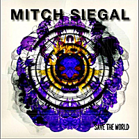 Mitch Siegal | Save the World