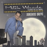 Mitch Woods: Jukebox Drive