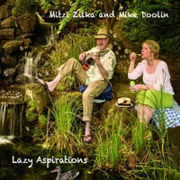 Mitzi Zilka & Mike Doolin | Lazy Aspirations