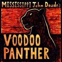 Mississippi John Doude: Voodoo Panther