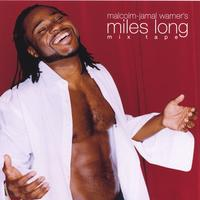 malcolm-jamal warner's miles long | the miles long mixtape