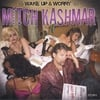 MITCH KASHMAR: WAKE UP & WORRY