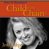 Mary K. Shanahan | Child of the Chain TM (The Concert)