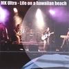 MK Ultra: Life on a hawaiian beach