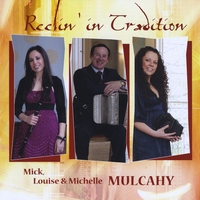 Mick, Louise and Michelle Mulcahy | Reelin' in Tradition