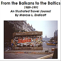 M. L. Endicott | From the Balkans to the Baltics by Bike, 1989-1991 (AudioBook)