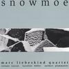 MARC LIEBESKIND QUARTET: Snowmoe