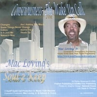 Mac Loving's Soul 2 Keep | Consciousness- The Wake Up Call