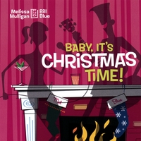Melissa Mulligan & Bill Blue | Baby, It's Christmas Time!