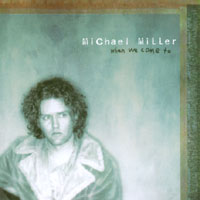 Michael Miller | When We Come To