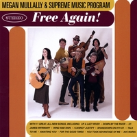 Megan Mullally & Supreme Music Program | Free Again!
