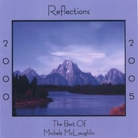 Michele McLaughlin | Reflections 2000-2005, The Best Of Michele McLaughlin
