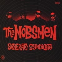 The Mobsmen | Scelerats Syndicate