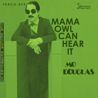 Mo Douglas | Mama Owl Can Hear It