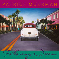 Patrice Moerman | Following A Dream