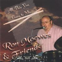 Ron Moewes | All This You Gave to Me